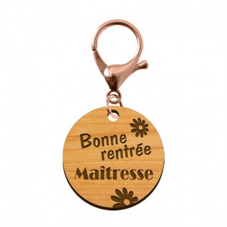 """Porte-clé Maîtresse """"Bonne Rentrée Maïtresse"""" en bois - 30 mm - macreationperso"""